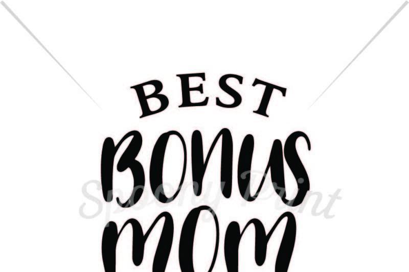 best-bonus-mom-ever