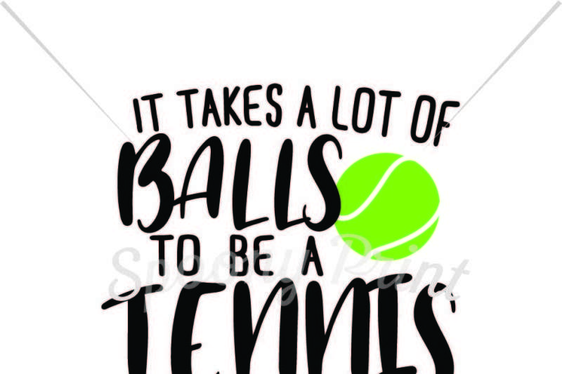 it-takes-a-lot-of-balls-to-be-a-tennis-mom