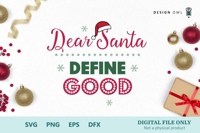 dear-santa-define-good-svg-png-eps-dfx