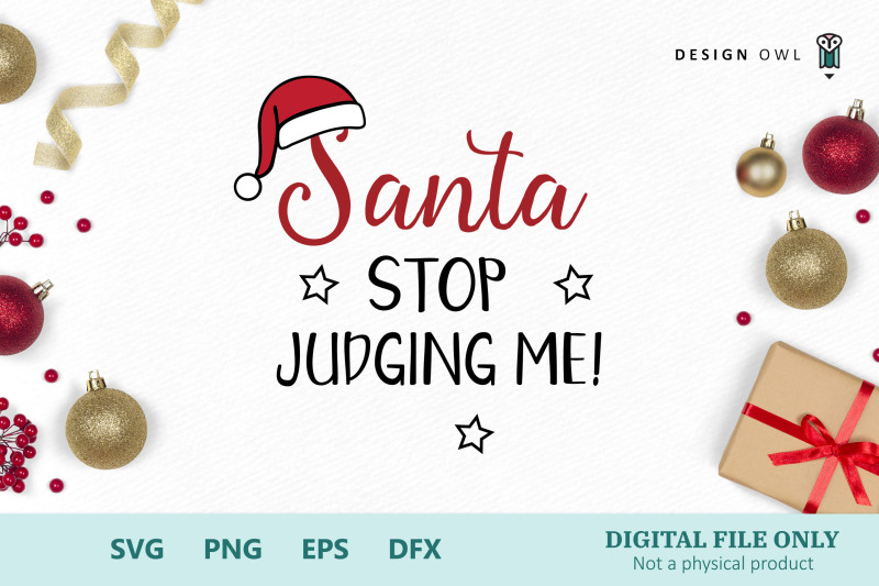 santa-stop-judging-me-svg-png-eps-dfx