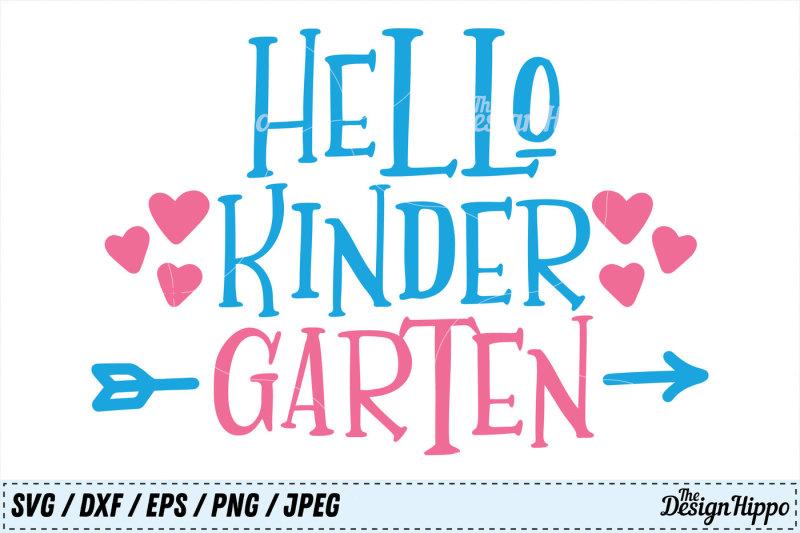 hello-kindergarten-svg-1st-day-of-school-png-kids-dxf-jpeg-cut-files