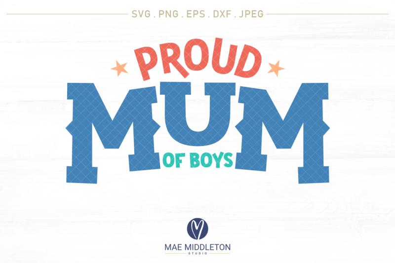 proud-mom-mum-of-boys-svg-cut-files-printables