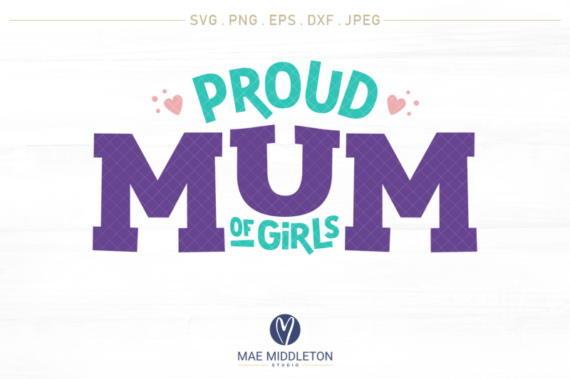 proud-mom-mum-of-girls-nbsp-printables-cut-files