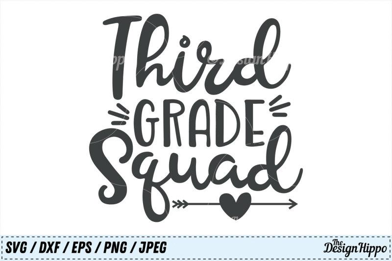 third-grade-svg-third-grade-squad-svg-3rd-grade-svg-squad-cut-files