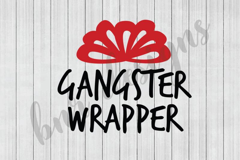 christmas-svg-gangster-wrapper-svg-svg-files-dxf-files