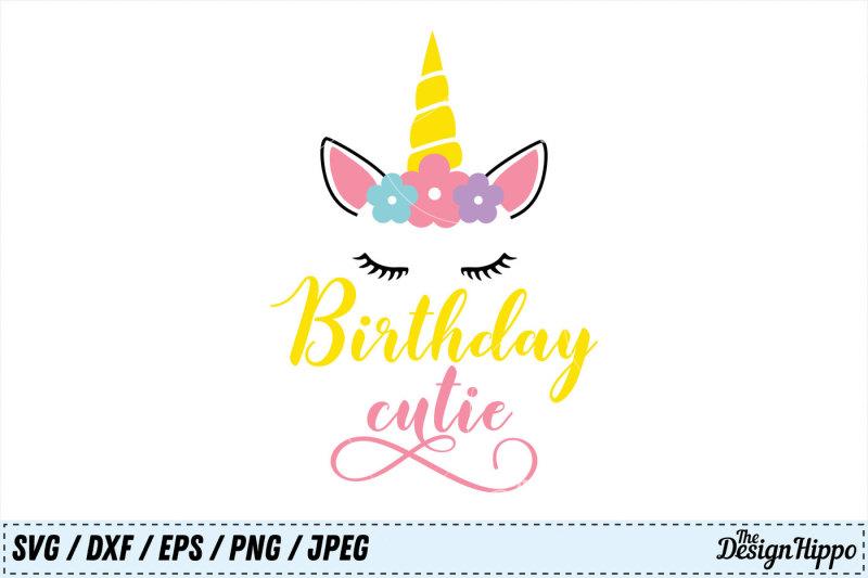 birthday-cutie-svg-birthday-svg-unicorn-svg-girls-svg-kids-png-dxf