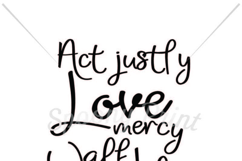 act-justly-love-mercy-walk-humbly