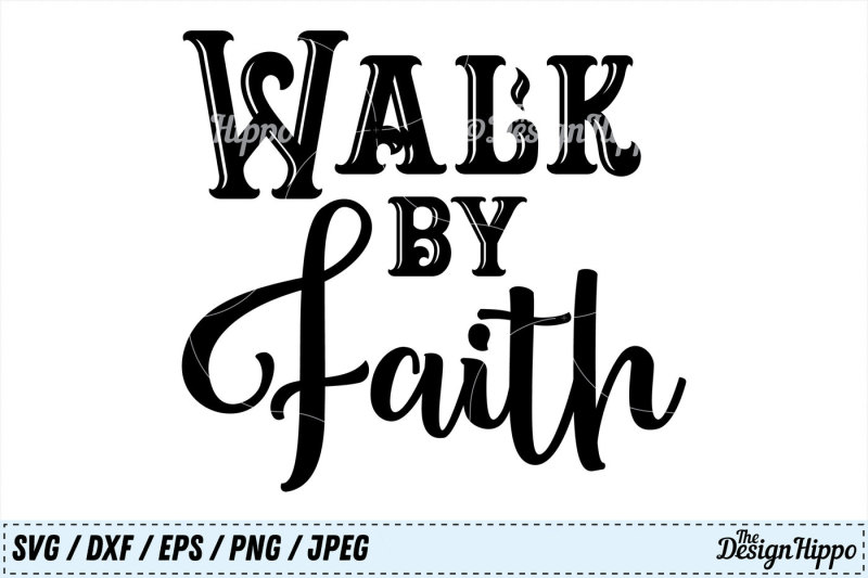 walk-by-faith-svg-faith-svg-bible-quote-svg-bible-verse-svg-png-dxf