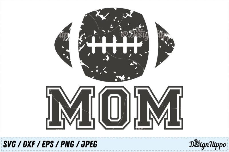 football-mom-svg-football-svg-mom-svg-grunge-svg-png-dxf-cut-files