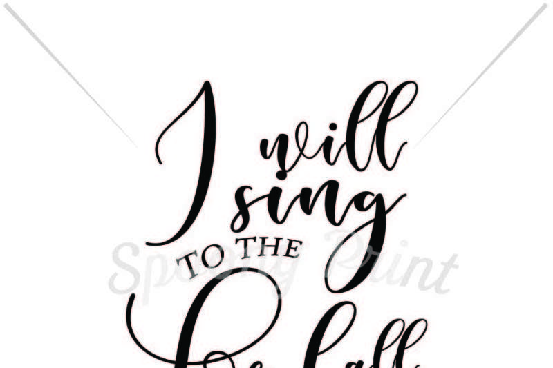 i-will-sing-to-the-lord-all-my-life