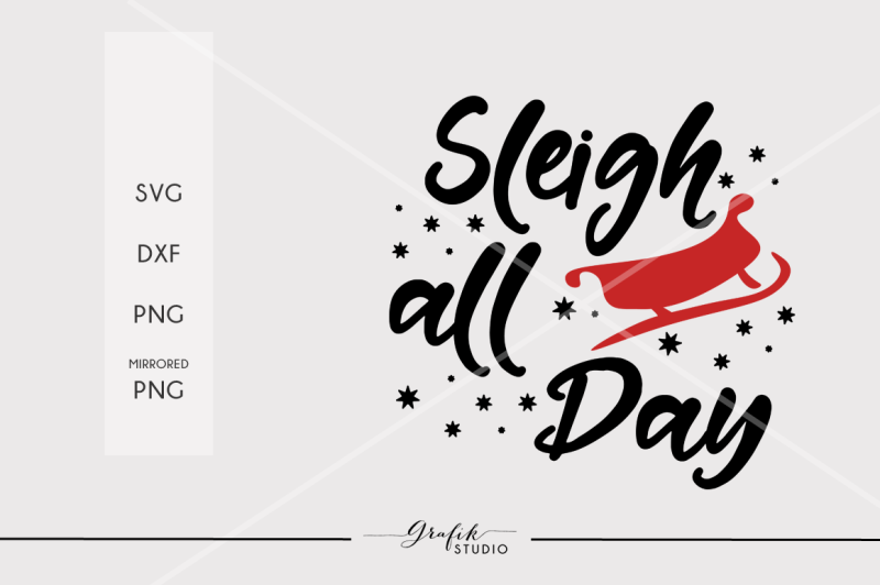 sleigh-all-day-christmas-svg-file-dxf-file-png-file