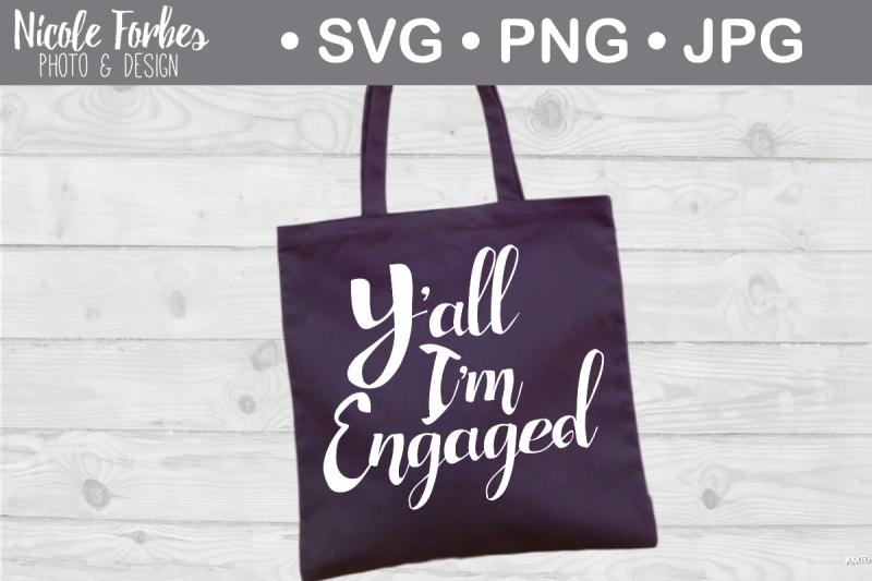 yall-i-m-engaged-svg-cut-file