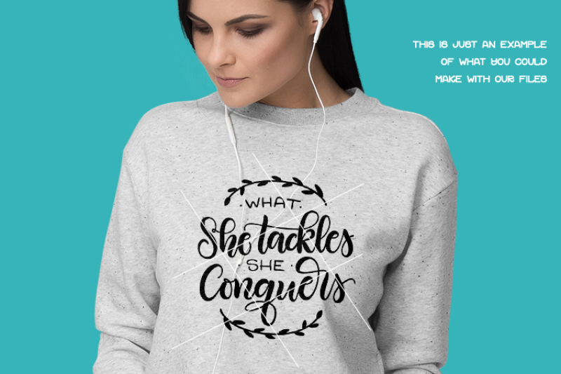 what-she-tackles-she-conquers-motivational-hand-drawn-lettered