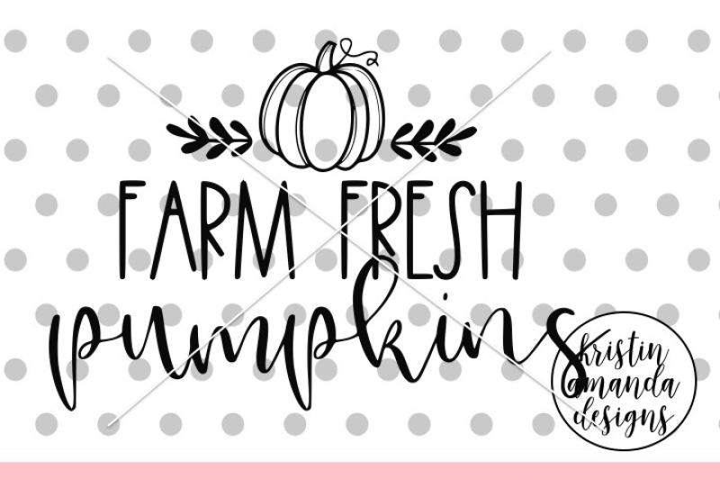 farm-fresh-pumpkinssvg-dxf-eps-png-cut-file-cricut-silhouette