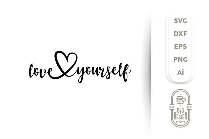 svg-cut-file-love-yourself