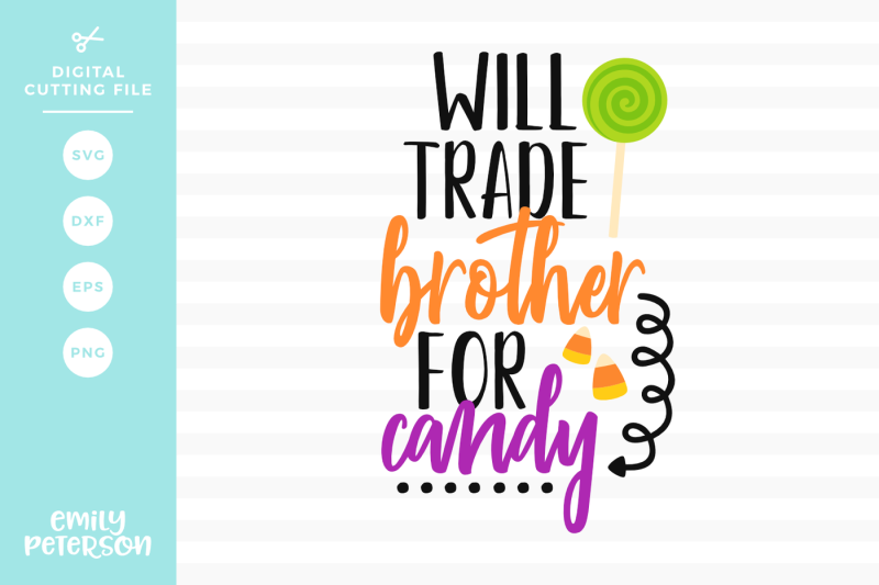 will-trade-brother-for-candy-svg-dxf