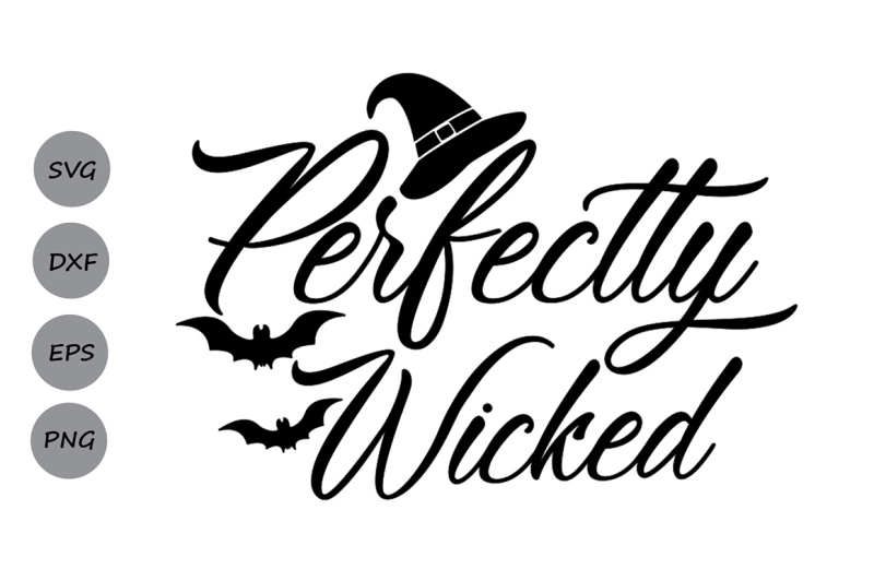 perfectly-wicked-svg-halloween-svg-witch-svg-trick-or-treat-svg