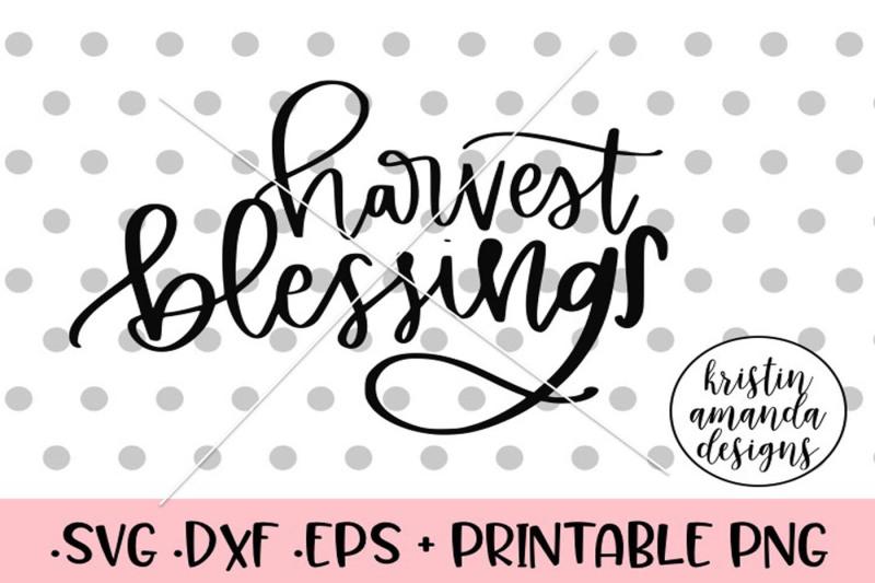 harvest-blessings-svg-dxf-eps-png-cut-file-cricut-silhouette