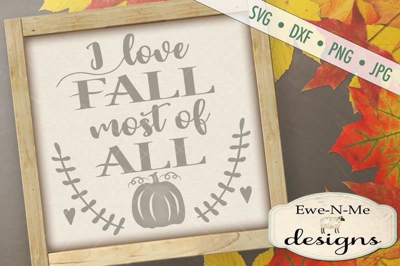 i-love-fall-most-of-all-svg