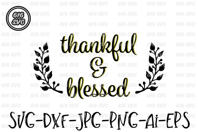 thankful-and-blessed-svg