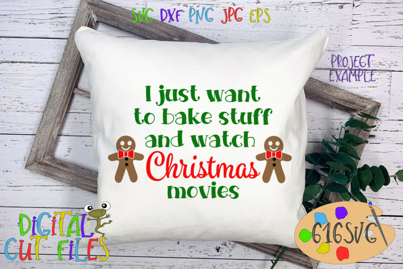 i-just-want-to-bake-stuff-and-watch-christmas-movies-svg