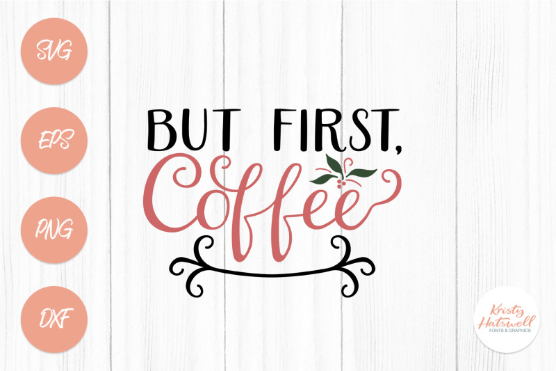 but-first-coffee-svg-cutting-file