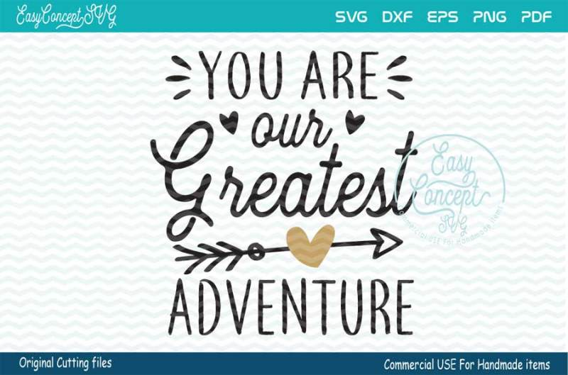 you-are-our-greatest-adventure