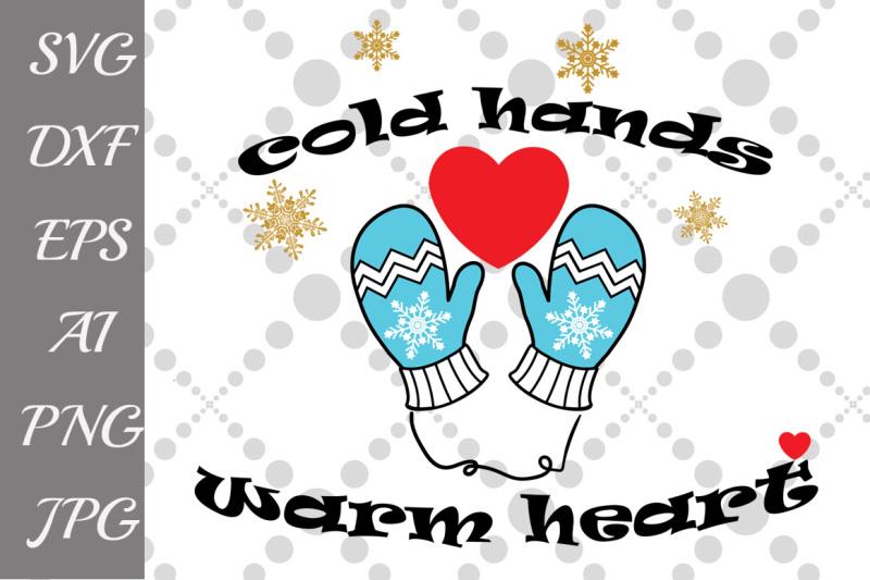 cold-hands-warm-heart-svg-winter-svg-mittens-svg-gloves-svg