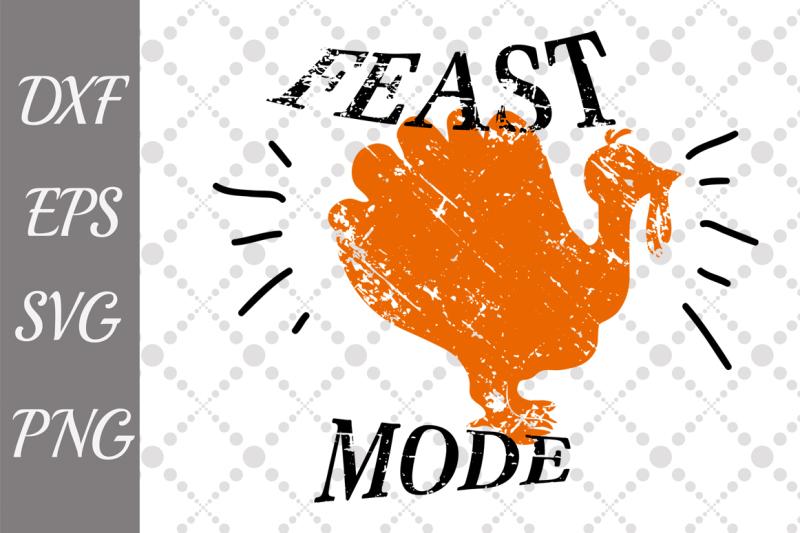 feast-mode-svg-turkey-cut-file-thanksgiving-svg