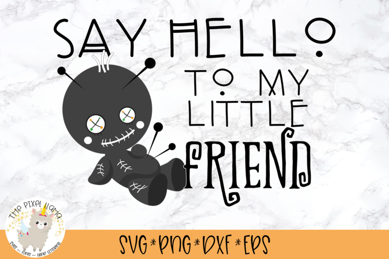 say-hello-to-my-little-friend-svg-cut-file
