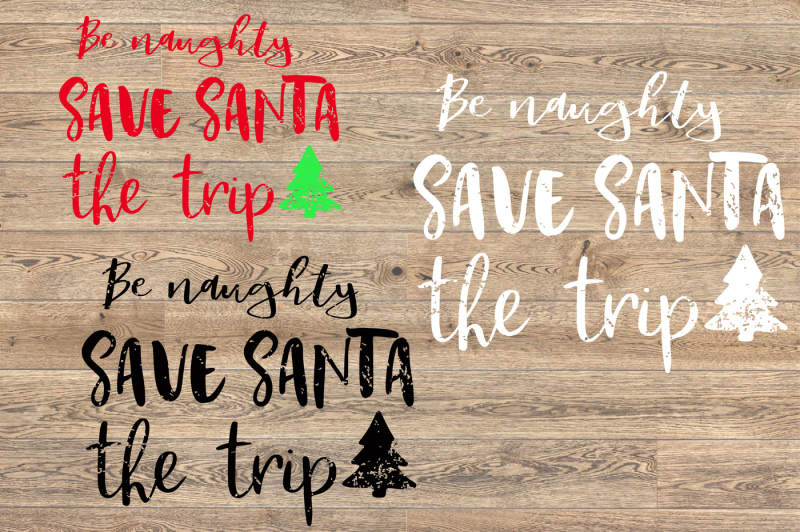 be-naughty-save-santa-the-trip-svg-christmas-1027s
