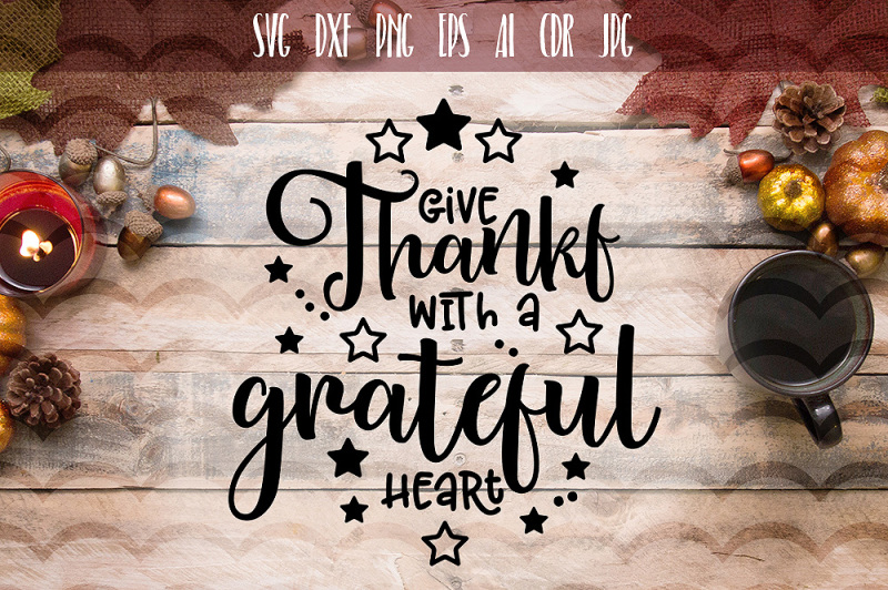 give-thanks-with-a-grateful-heart-svg