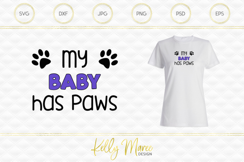 my-baby-has-paws-svg-cut-file