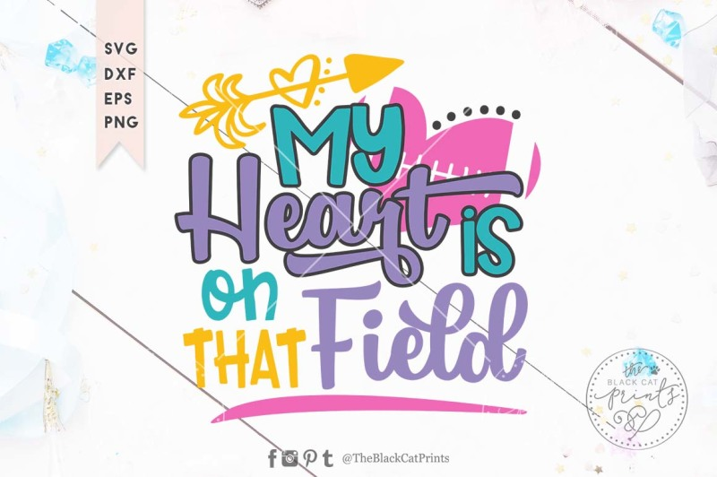 my-heart-is-on-that-field-football-svg-dxf-eps-png