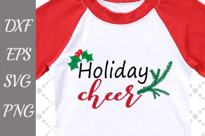 holiday-cheer-svg-christmas-svg-design-christmas-holidays