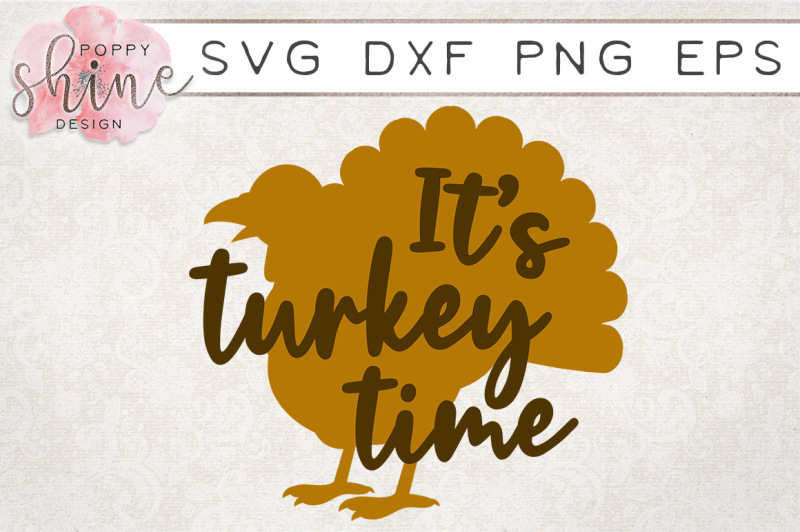 it-s-turkey-time-svg-png-eps-dxf-cutting-files