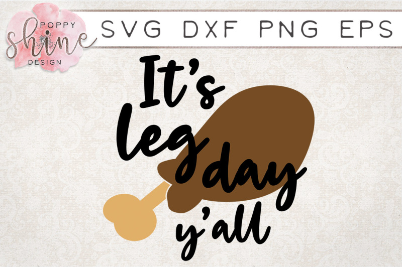 it-s-leg-day-y-all-svg-png-eps-dxf-cutting-files