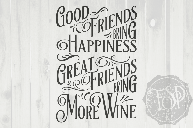 great-friends-bring-more-wine-wine-svg-dxf-png-cutting-file-printable