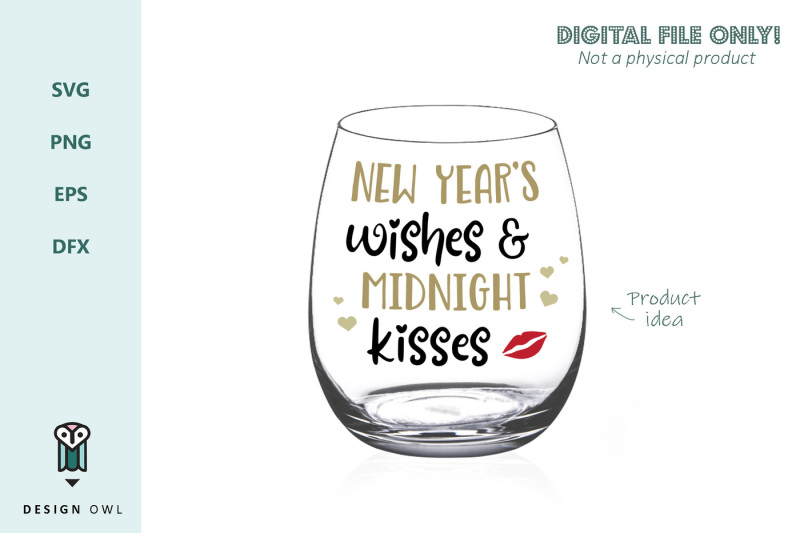 new-year-s-wishes-and-midnight-kisses-svg-file