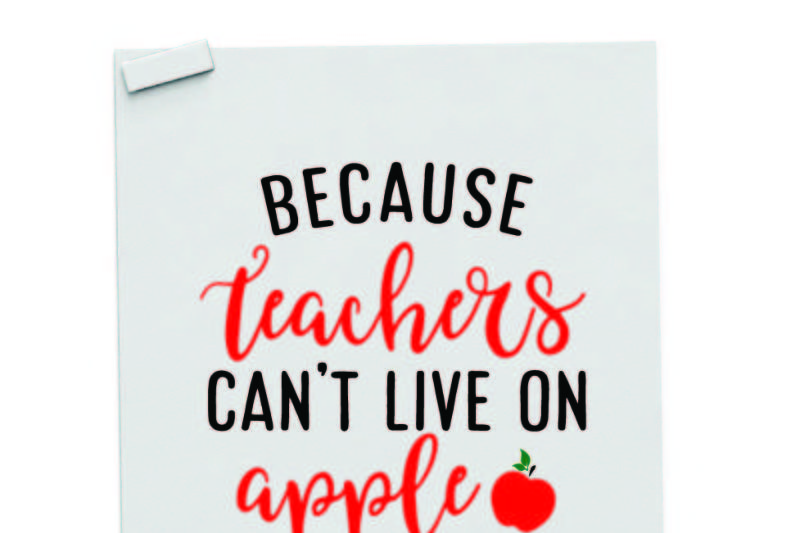 because-teachers-can-t-live-on-apple