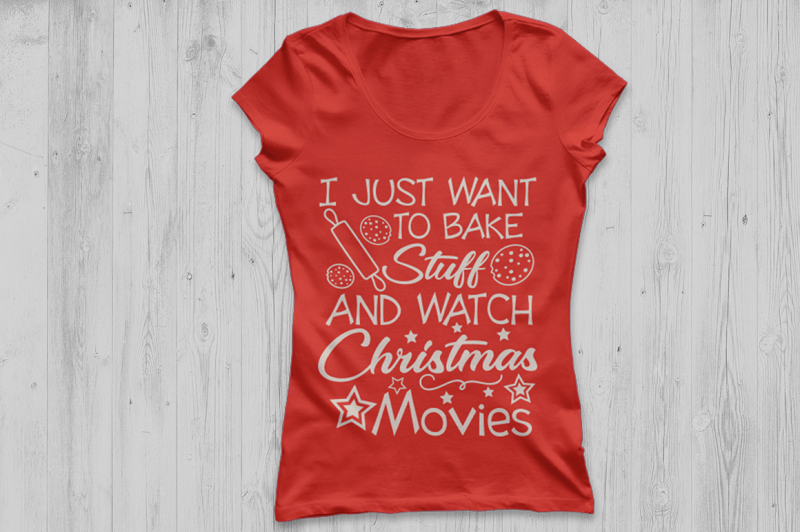 christmas-svg-i-just-want-to-bake-stuff-and-watch-christmas-movies