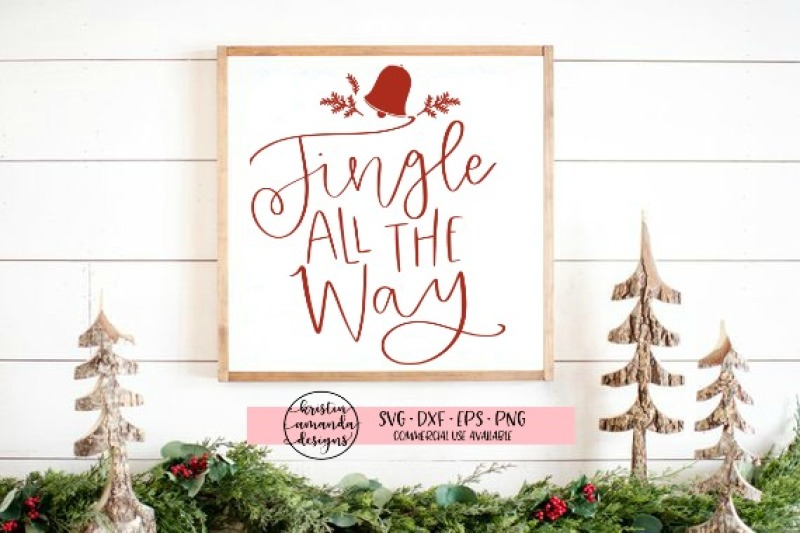 jingle-all-the-way-svg-dxf-eps-png-cut-file-cricut-silhouette