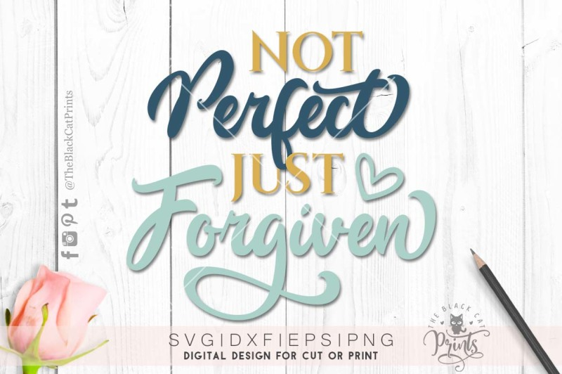 not-perfect-just-forgiven-svg-dxf-eps-png