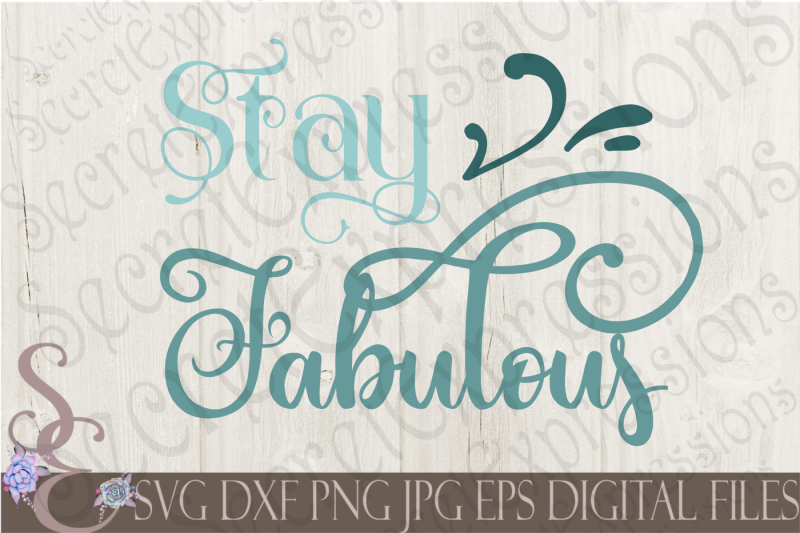 stay-fabulous-svg