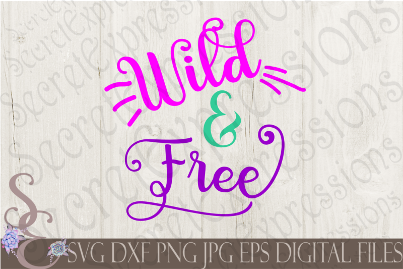 wild-and-free-svg