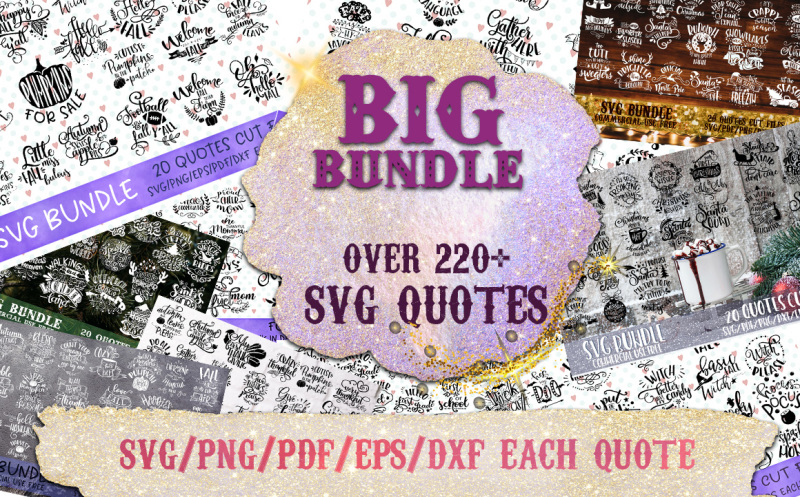 svg-bundle-quotes-over-220-svg-eps-png-dxf-pdf-files