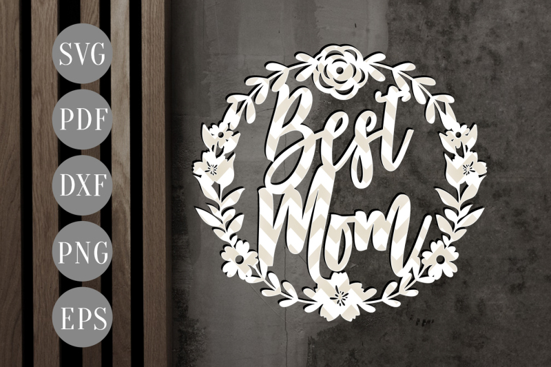 best-mom-svg-papercut-template-flowers-wreath-cutting-file-dxf-pdf