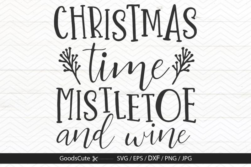 christmas-time-mistletoe-and-wine-svg