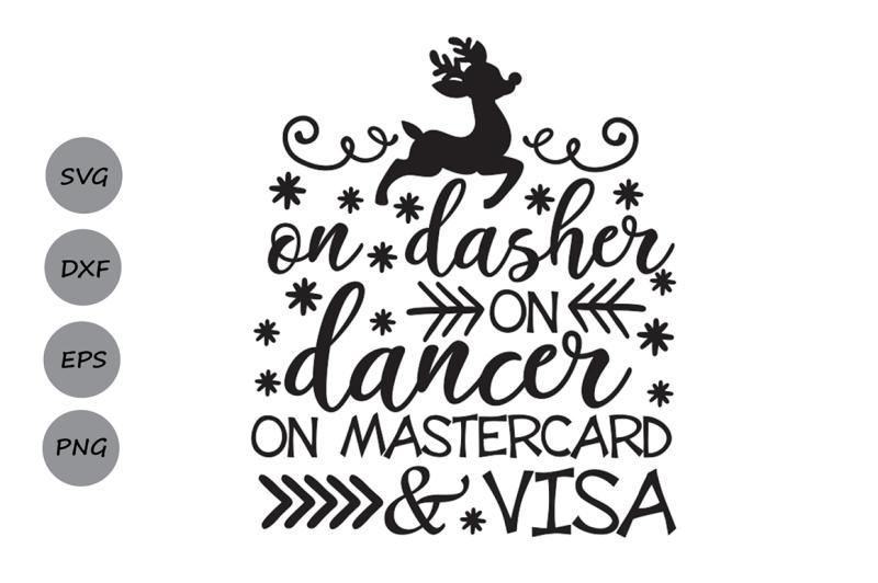 on-dasher-on-dancer-on-mastercard-and-visa-svg-christmas-svg-holiday