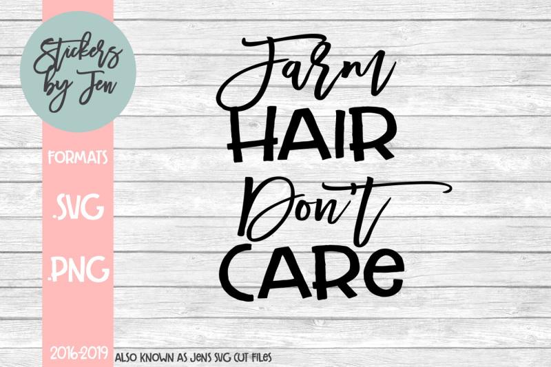 farm-hair-don-t-care-svg-cut-file